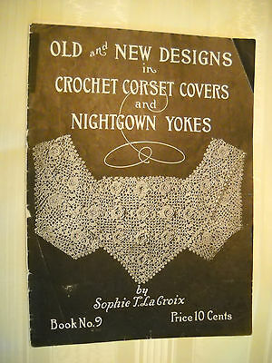 CROCHET CORSET COVERS Antique 1920's 14 pg booklet LITHOGRAPH No.9 MISSING BACK