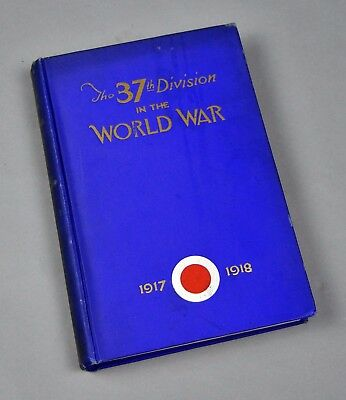 The 37th Division in the World War book Volume 1, named to 136th FA Soldier