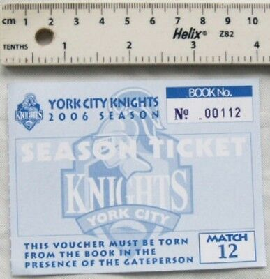 2006 York City Knights Season Ticket