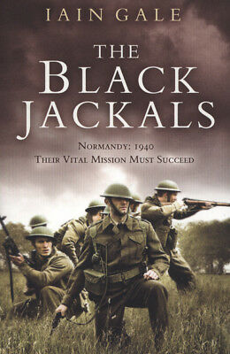 The Black Jackals by Iain Gale (Paperback)
