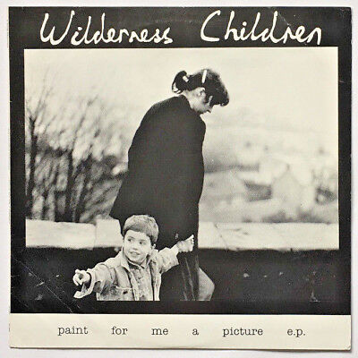 "Wilderness Children - Paint For Me A Picture 12"" Vinyl EP (DOSS 012T, UK, 1990)"