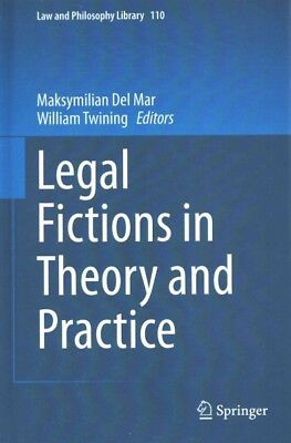 Legal Fictions in Theory and Practice, Del Mar, Maksymilian