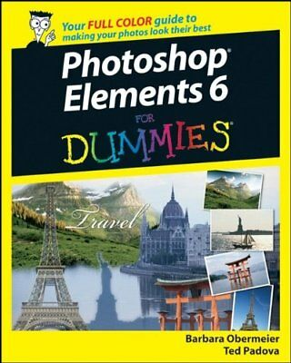 (Very Good)-Photoshop Elements 6 For Dummies (Paperback)-Padova, Ted, Obermeier,