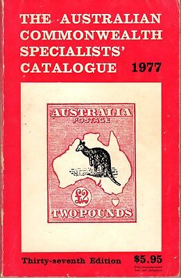 The Australian Commonwealth Specialists' Catalogue 1977 Edition, 237pp., VGC