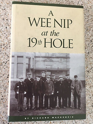 R Mackenzie. Wee Nip at the 19 Hole St. Andrews Old Caddie Stories mint in DW