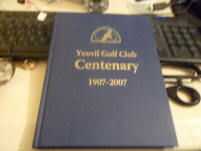 Yeovil Golf Club Centenary-1907-2007
