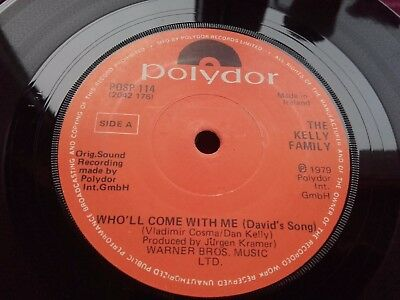 "THE KELLY FAMILY - Rare IRISH Press 7"" - Who'll Come With Me (David's Song) 1979"