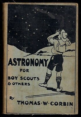 1910 - British Boy Scout Book - Astronomy for Boy Scouts - Rare