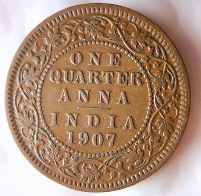 1907 BRITISH INDIA 1/4 ANNA - AU - Awesome Vintage Coin - Lot #118