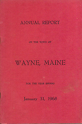 1968 ANNUAL REPORT of the Town of Wayne, Maine