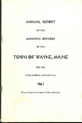 1967 ANNUAL REPORT of the Town of Wayne, Maine