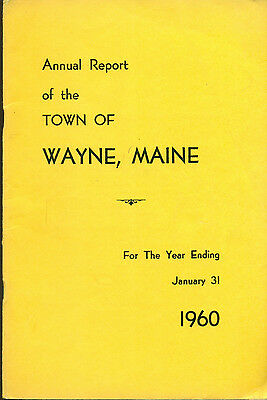 1960 ANNUAL REPORT of the Town of Wayne, Maine