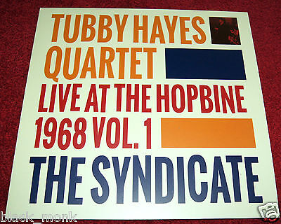 Tubby Hayes Quartet Live At The Hopbine 1968 Vol. 1 The Syndicate Gearbox Lp New