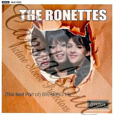 60S R/b Pop Spector London The Ronettes Best Part Of Breaking Up Picture Sleeve