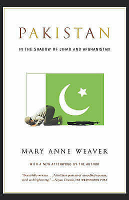 Pakistan: In the Shadow of Jihad and Afghanistan (Paperback)