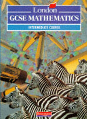 London GCSE mathematics. intermediate course by Combined Author Team (Paperback)