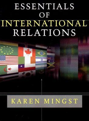 Essentials of international relations by Karen Mingst (Paperback)