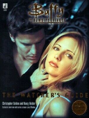 Buffy the vampire slayer: the watcher's guide by Christopher Golden (Paperback)