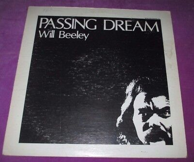 Will Beeley - Passing Dream - Southern Biscuit Us 1974 Original