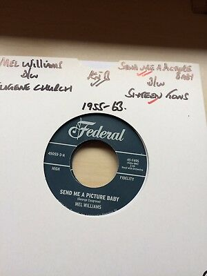 50'S,60'S FEDERAL/KING RnB 45-MEL WILLIAMS-SEND ME A PICTURE BABY