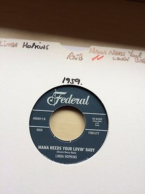 50'S,60'S FEDERAL/KING RnB 45-LINDA HOPKINS-MAMA NEEDS YOUR LOVIN' BABY