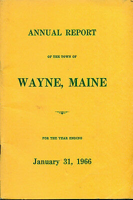 1966 ANNUAL REPORT of the Town of Wayne, Maine