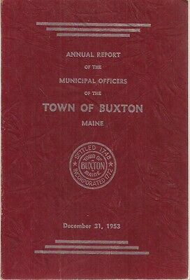 1953 ANNUAL REPORT of the Town of Buxton, Maine