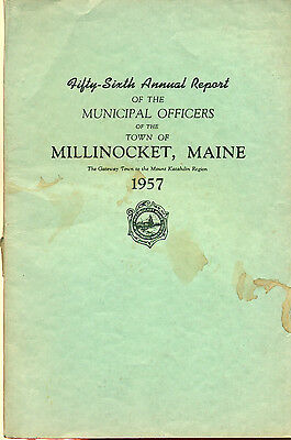 1957 ANNUAL REPORT of the Town of Millinocket, Maine