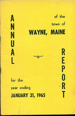 1965 ANNUAL REPORT of the Town of Wayne, Maine