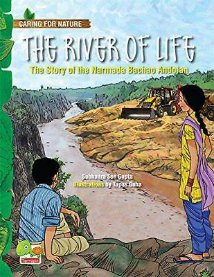 The Caring for Nature: River of Life by Subhadra Sen Gupta | Paperback Book | 97