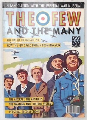 THE FEW AND THE MANY Battle of Britain Magazine IMPERIAL WAR MUSEUM 1990 - B87