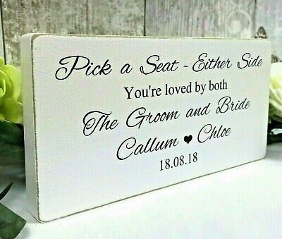 Personalised Pick a Seat Not a Side Wedding Seating Plan Wooden Sign