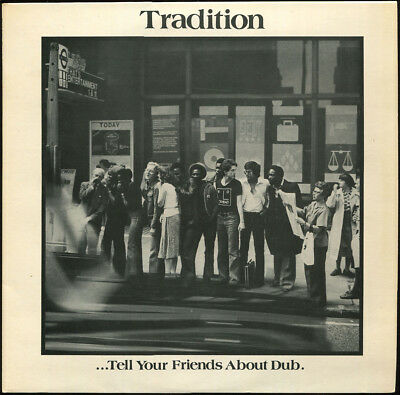 Tradition - Tell Your Friends About Dub UK RCA LP Listen!