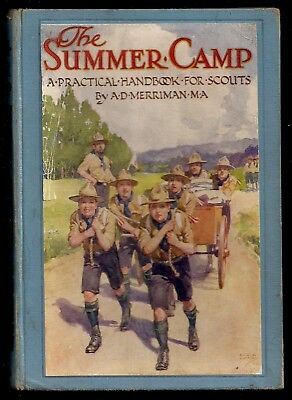 1922 - British Boy Scout Book - The Summer Camp A Practical Handbook for Scouts