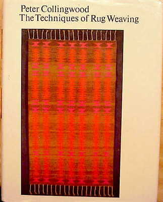 "SIGNED 1983 Ed-PETER COLLINGWOOD-THE ""TECHNIQUES OF RUG WEAVING""-NR!!!!!!!!"