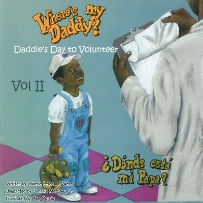 NEW Where's My Daddy Vol Ii Daddies Day To Volunteer by... BOOK (Paperback)