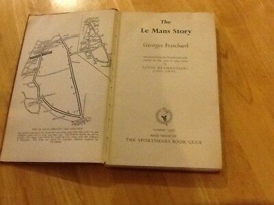 The LE MANS story Hard Back Book By Georges Fraichard 1956 Fair Condition