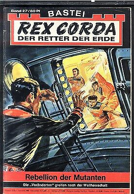 Rex Corda Der Retter der Welt Nr.27 von 1967 - Z1-2 Science Fiction Bastei Roman