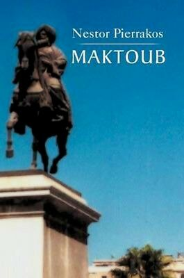 NEW Maktoub (25/ii/2012) by Nestor Pierrakos BOOK (Paperback / softback)
