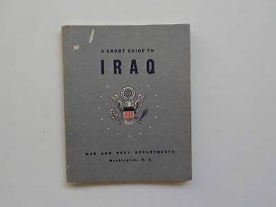 WWII Booklet 1942 A Short Guide To Iraq WW2 Book World War Two WW II VTG Old NR