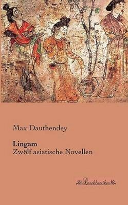 NEW Lingam by Max Dauthendey BOOK (Paperback) Free P&H