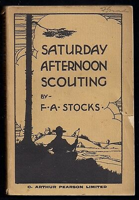 1925 - British Boy Scout Book - Saturday Afternoon Scouting