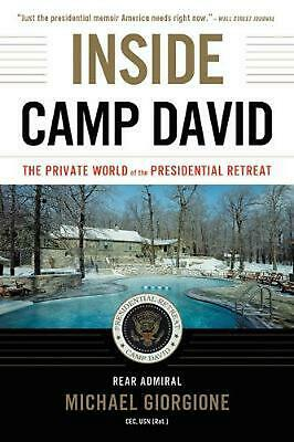 Inside Camp David: The Private World of the Presidential Retreat by Michael Gior