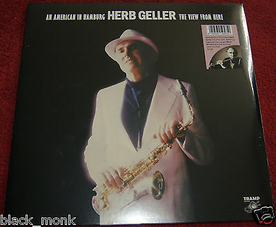 Herb Geller An American In Hamburg The View From Here - Tramp 2Lp New & Sealed!