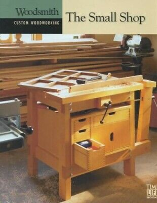 The Small Shop (Custom Woodworking) Book The Fast Free Shipping