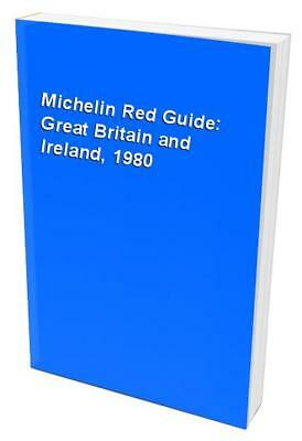 Michelin Red Guide: Great Britain and Ireland, 1980 Hardback Book The Fast Free