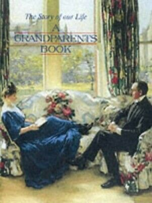 A Grandparents Book: The Story of Our Life (Gift Book) Hardback Book The Fast