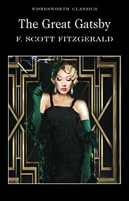 The Great Gatsby (Wordsworth Classics) by Fitzgerald, F. Scott Paperback Book