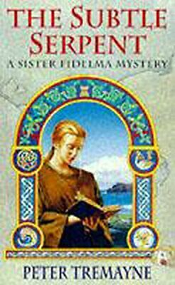 The Subtle Serpent (Sister Fidelma) by Tremayne, Peter Paperback Book The Fast