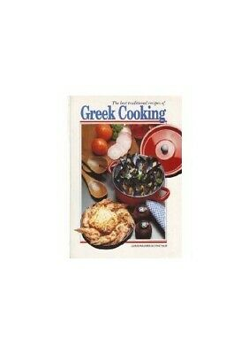 The Best Traditional Recipes of Greek Cooking by Mavromataki, Maria Paperback